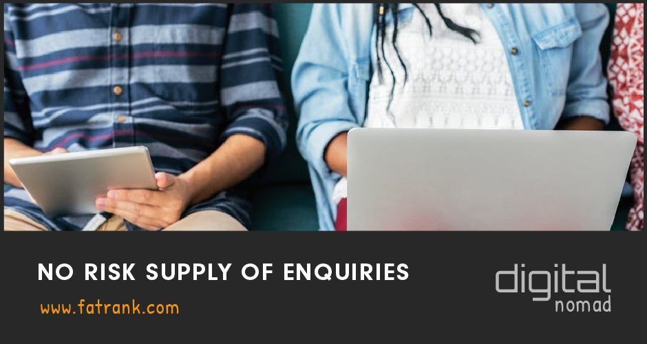 No Risk Supply Of Enquiries