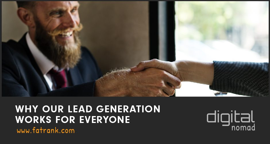 Why Our Lead Generation Works For Everyone?