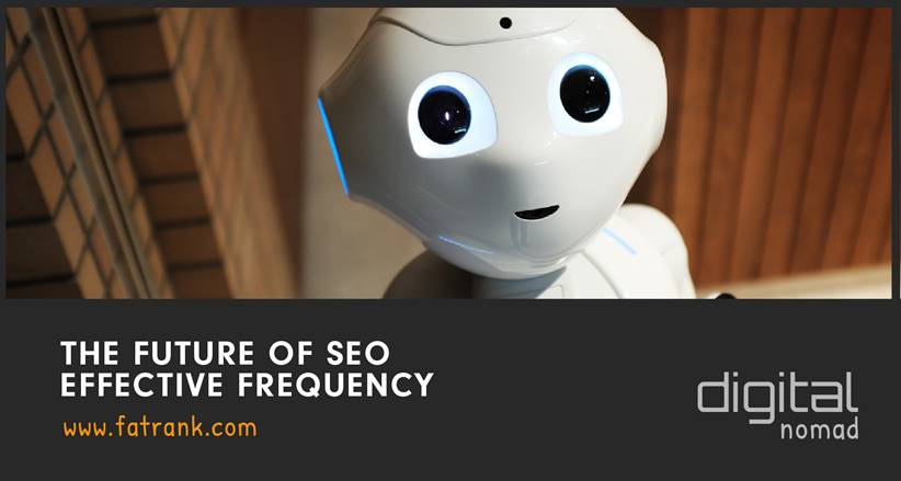 future of seo effective frequency