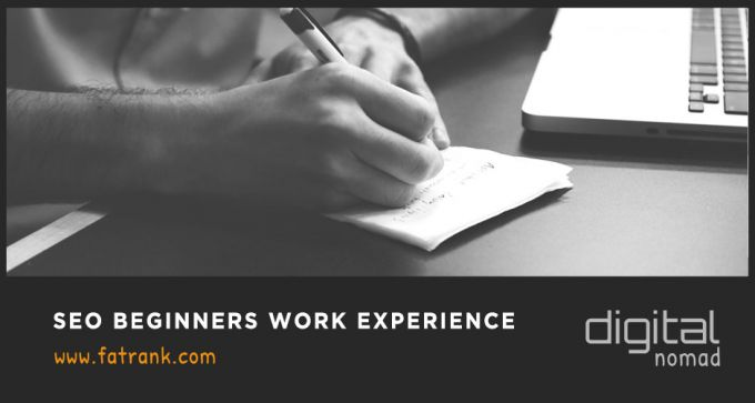 SEO Beginners Work Experience