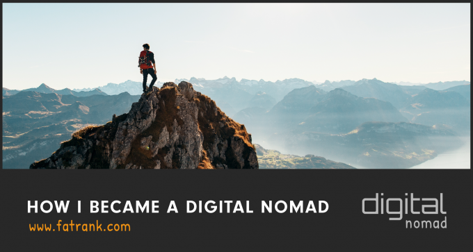 How I Became a Digital Nomad