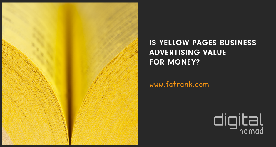 Is Yellow Pages Business Advertising Value For Money?
