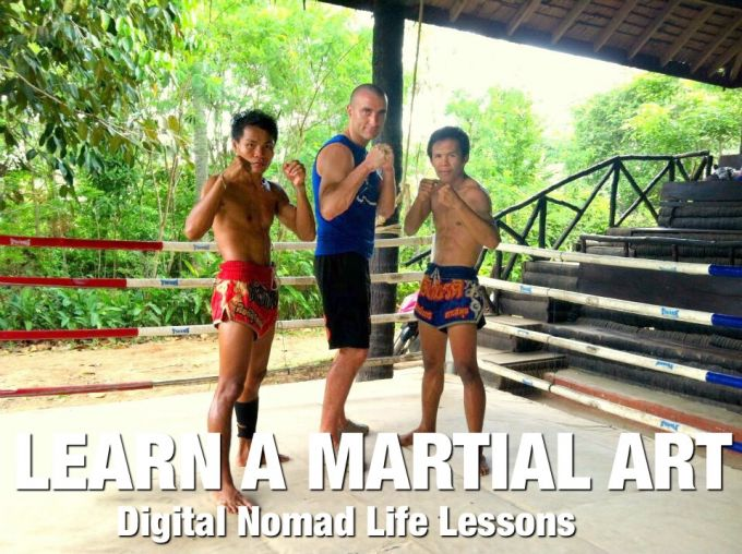 Learn a Martial Art - Digital Nomad Life Lessons