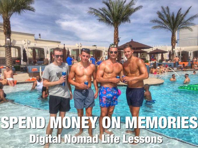 Spend Money on Memories - Digital Nomad Life Lessons
