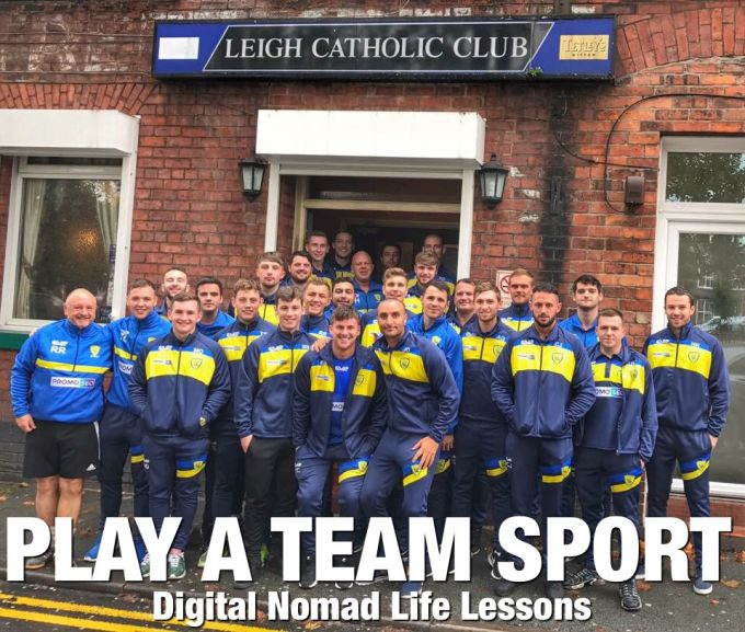 Play a Team Sport - Digital Nomad Life Lessons