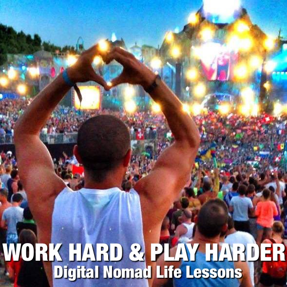 Work Hard and Play Harder