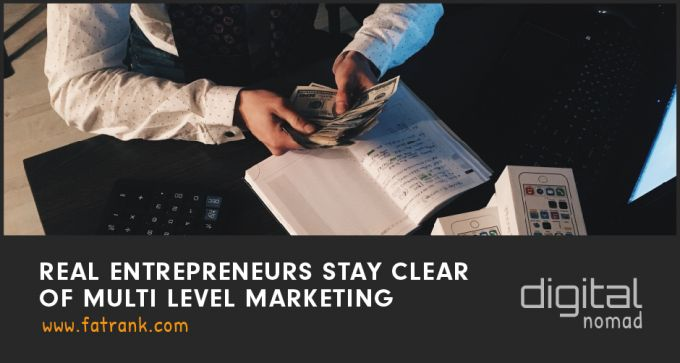 Real Entrepreneurs Stay Clear of Multi-Level Marketing