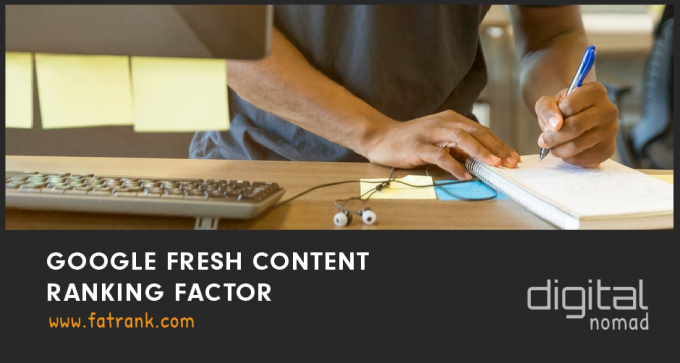 google fresh content ranking factor