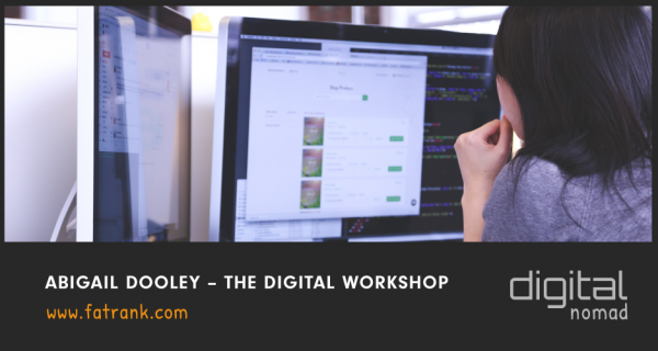 ABIGAIL DOOLEY - THE DIGITAL WORKSHOP
