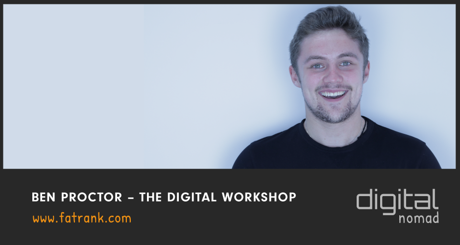 Ben Proctor – The Digital Workshop