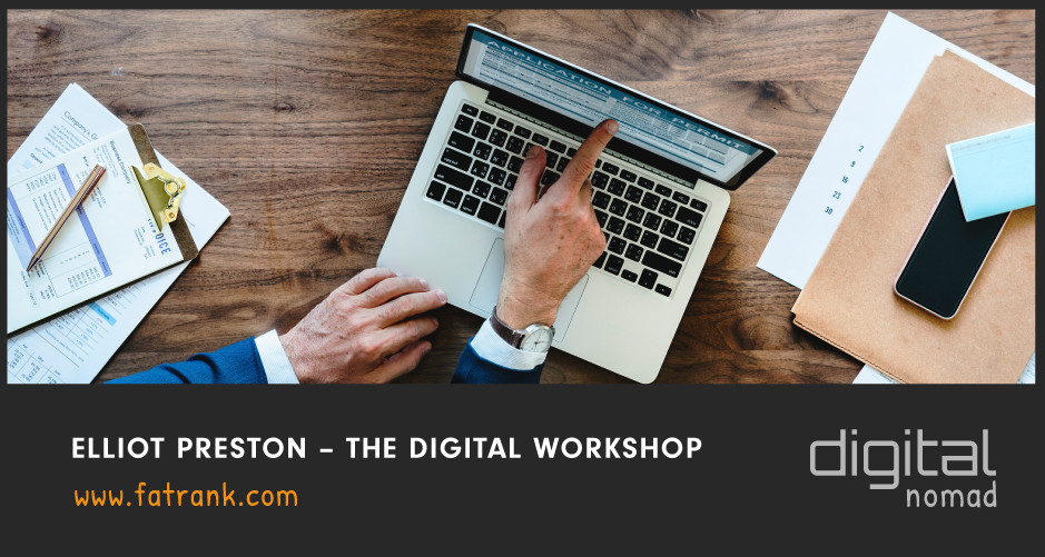 Elliot Preston – The Digital Workshop