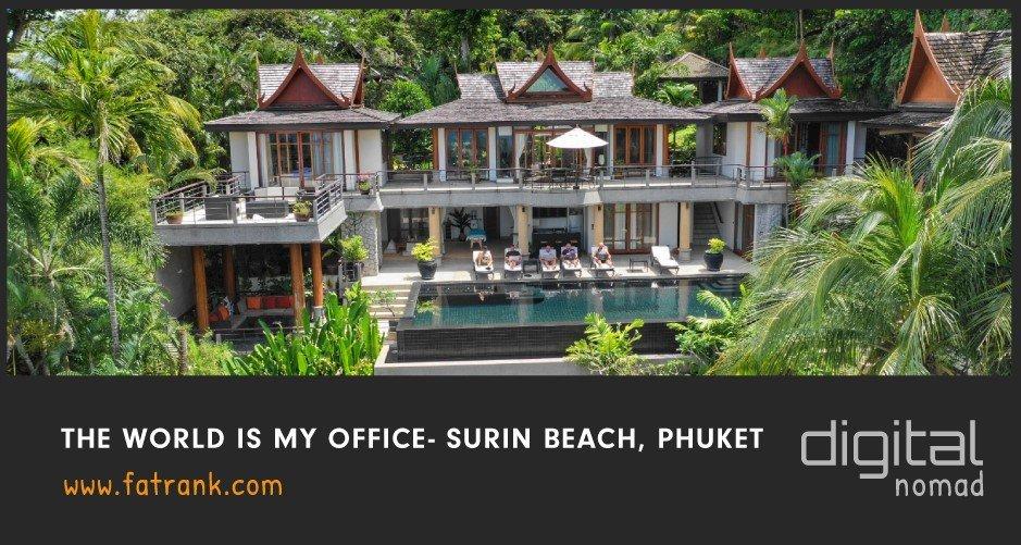 The World is My Office - Surin Beach, Phuket