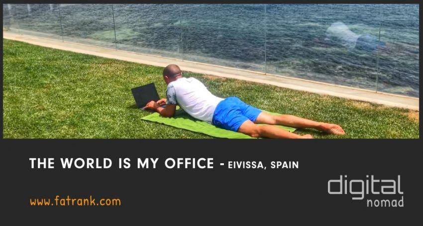 The World is My Office - Eivissa, Ibiza