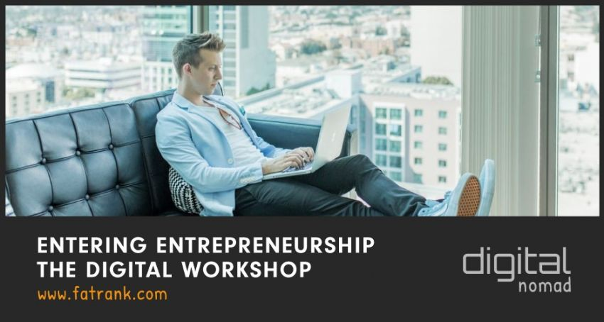 Entering Entrepreneurship – The Digital Workshop