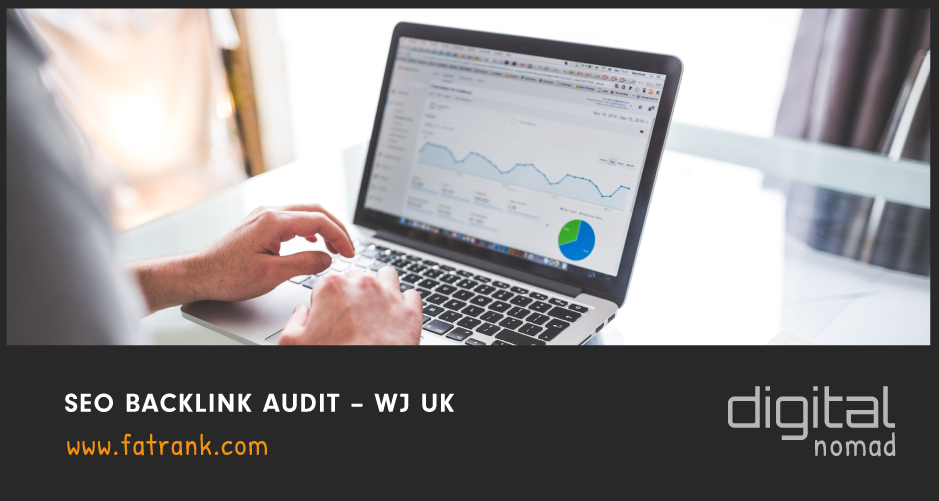 SEO Backlink Audit – WJ UK