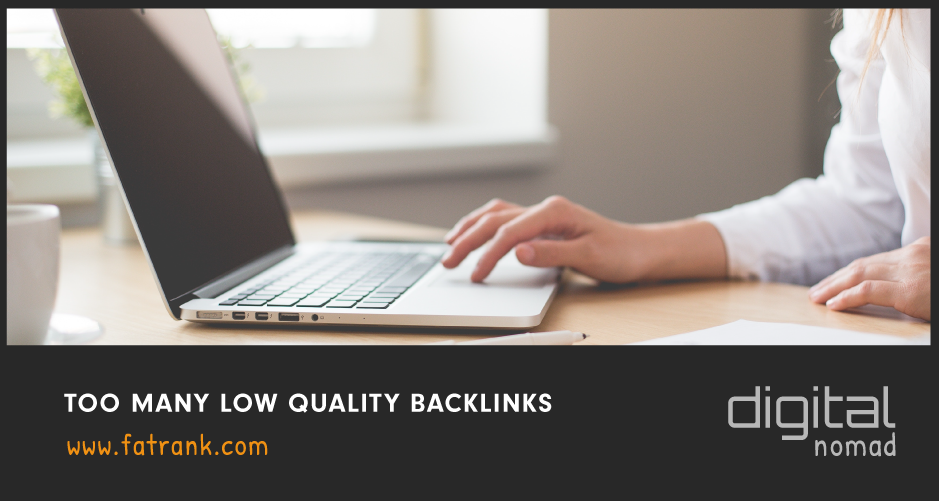 Too Many Low Quality Backlinks