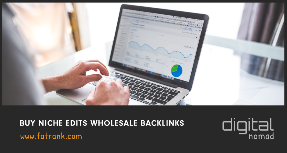 Buy Niche Edits Wholesale Backlinks
