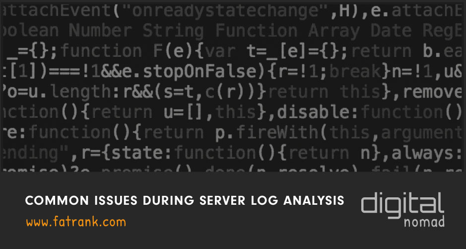 Common Issues During Server Log Analysis