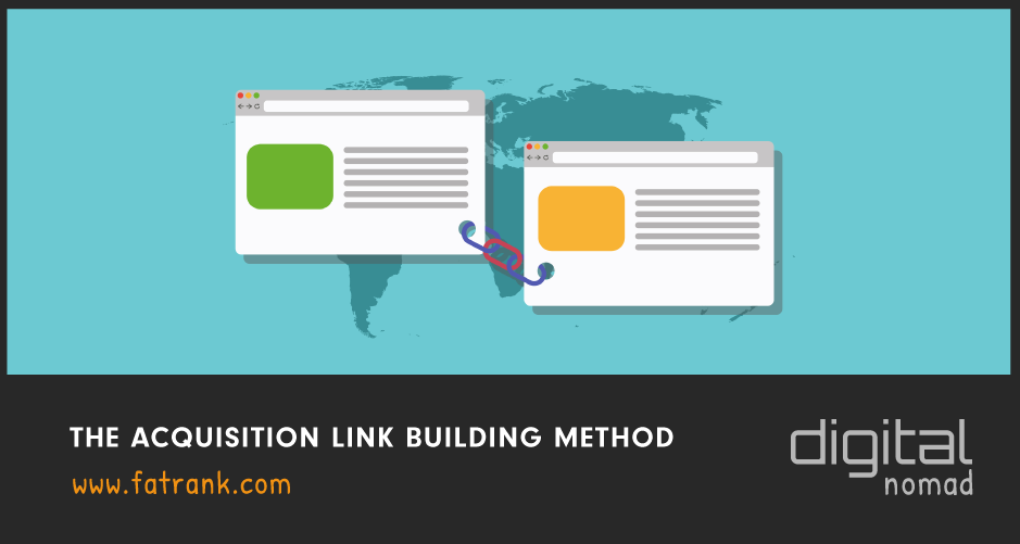 The Acquisition Link Building Method