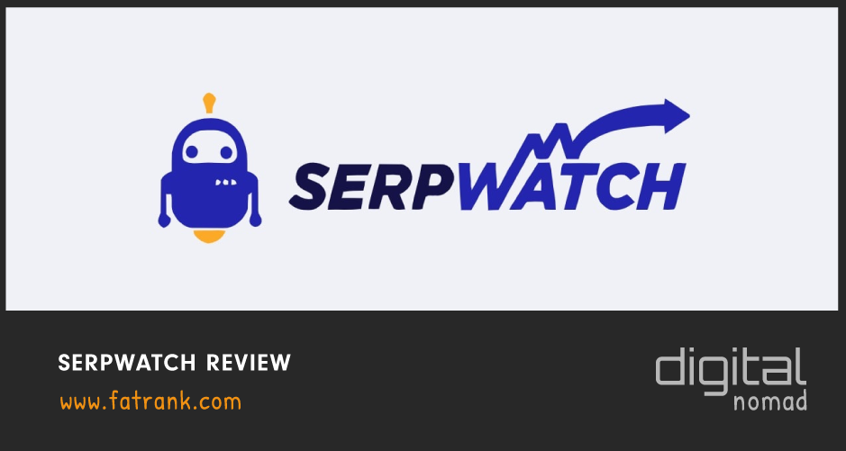 SerpWatch Review