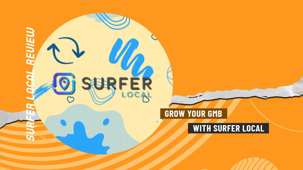 Grow your GMB with Surfer Local