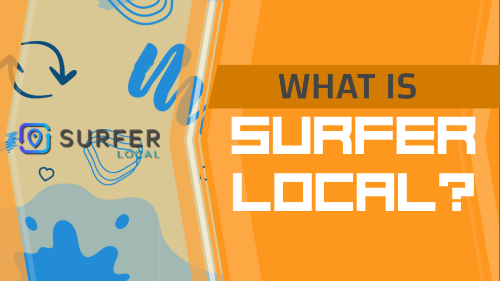 What is Surfer Local