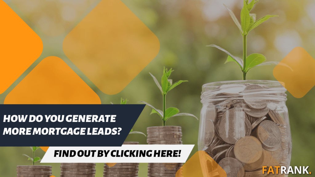 How do you generate more mortgage leads