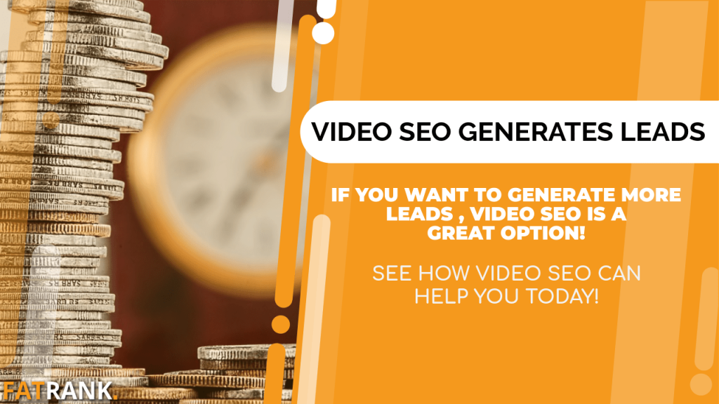 Video SEO Generates Leads