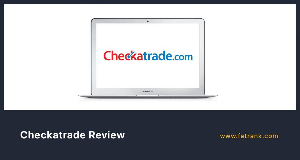 Is Checkatrade Worth It?