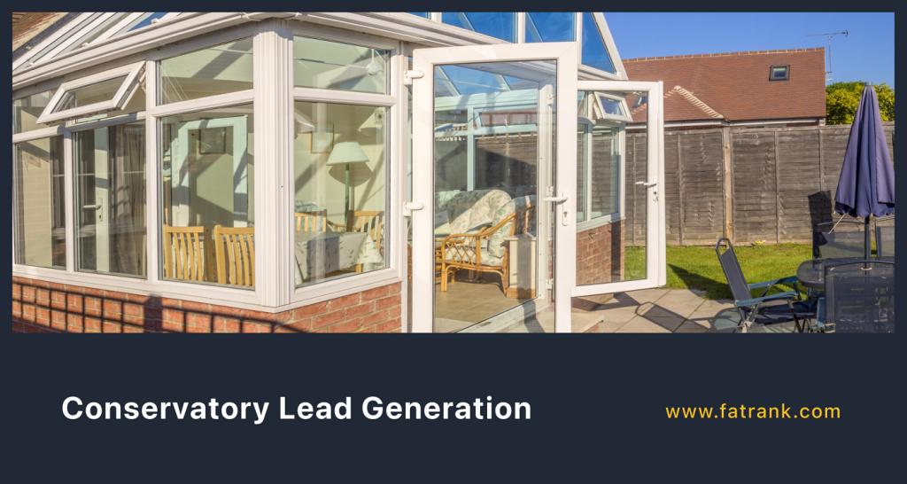 Conservatory Lead Generation