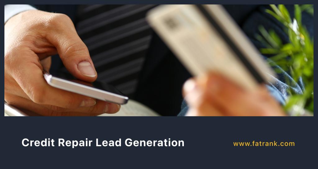 Credit Repair Lead Generation