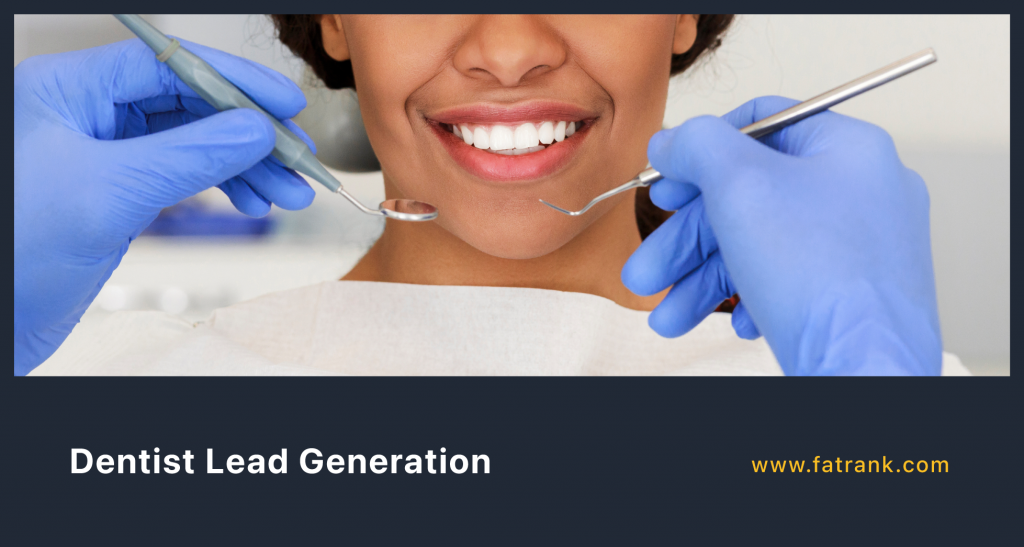 Dentist Lead Generation