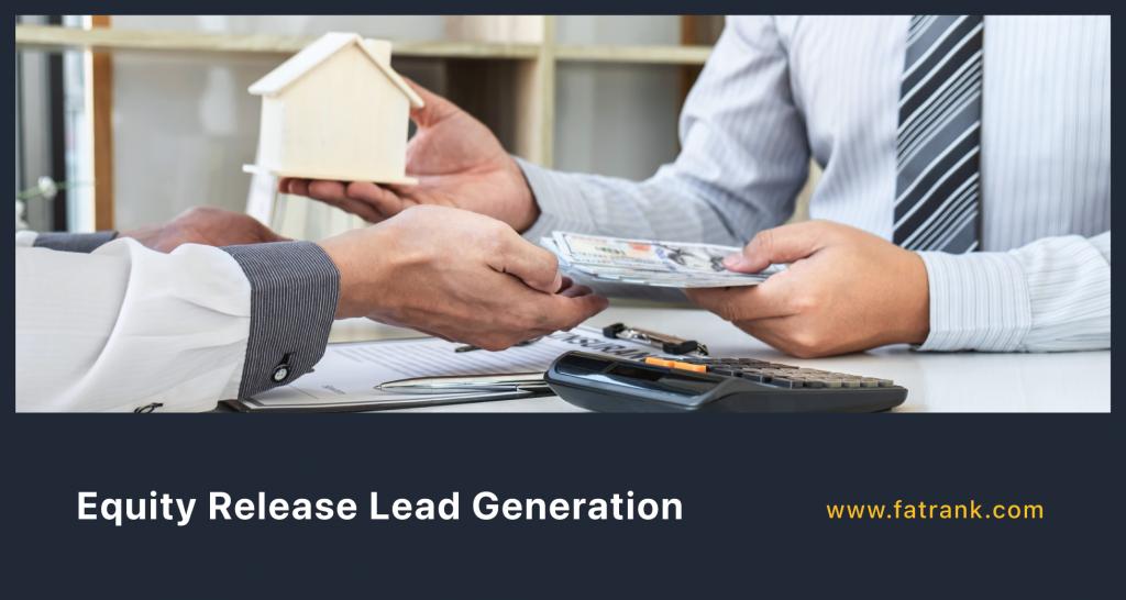 Equity Release Lead Generation