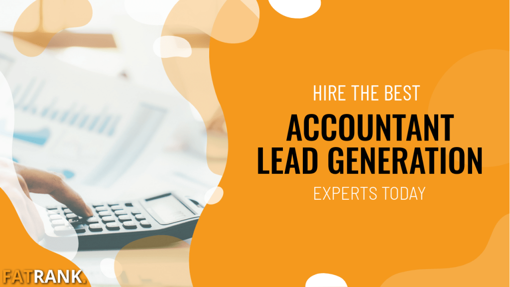 Hire the best accountant lead generation experts today