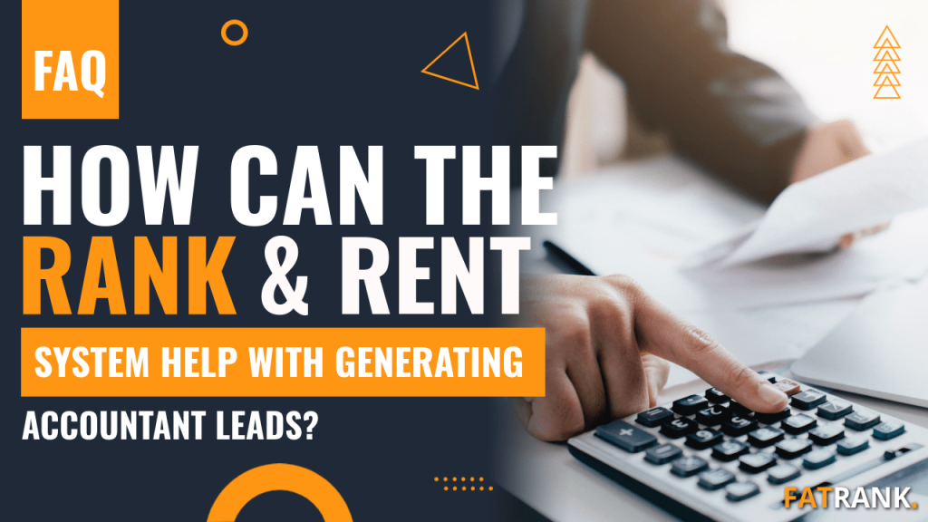 How can the rank & rent system help with generating accountant leads
