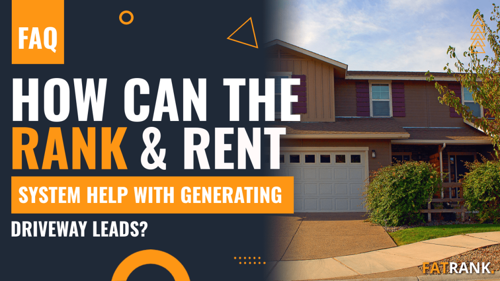 How can the rank & rent system help with generating driveway leads