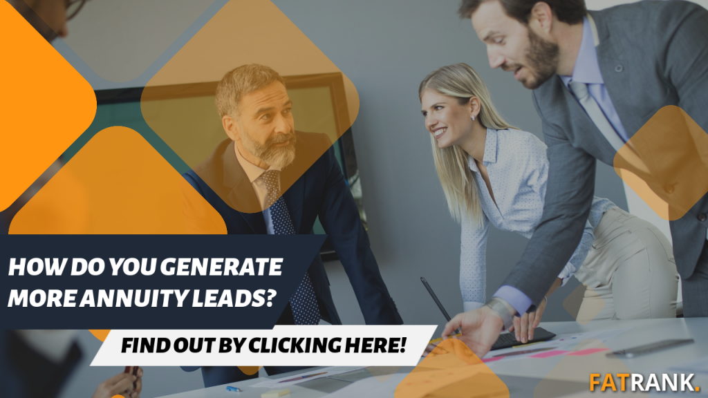 How do you generate more annuity leads