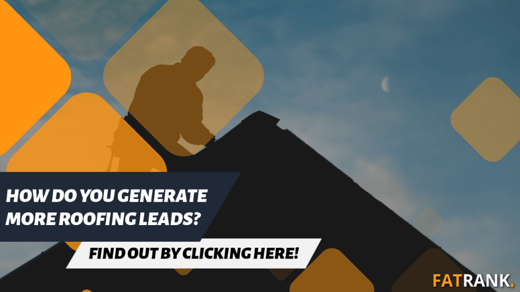 How do you generate more roofing leads