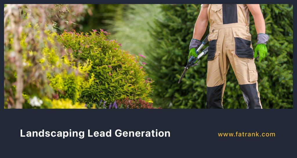 Landscaping Lead Generation
