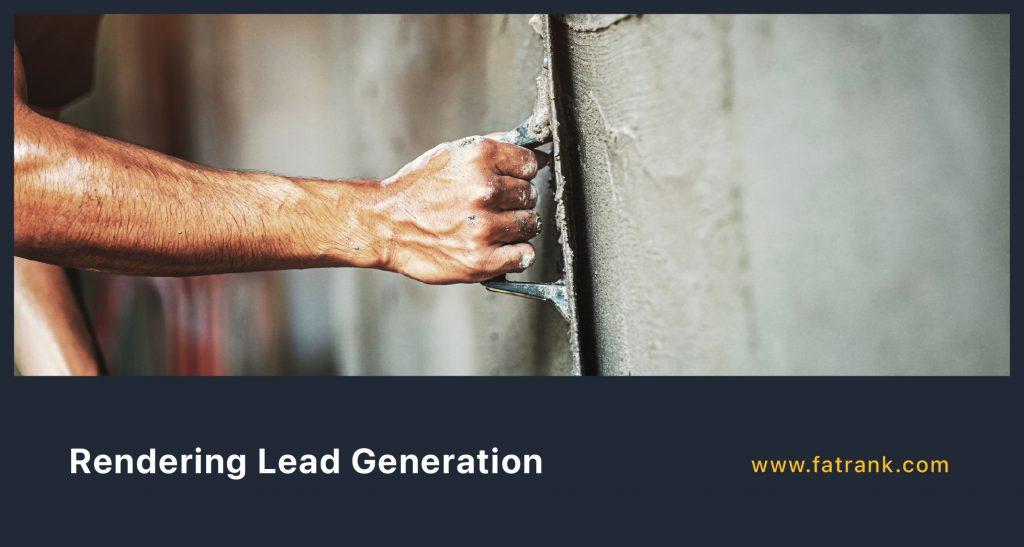 Rendering Lead Generation