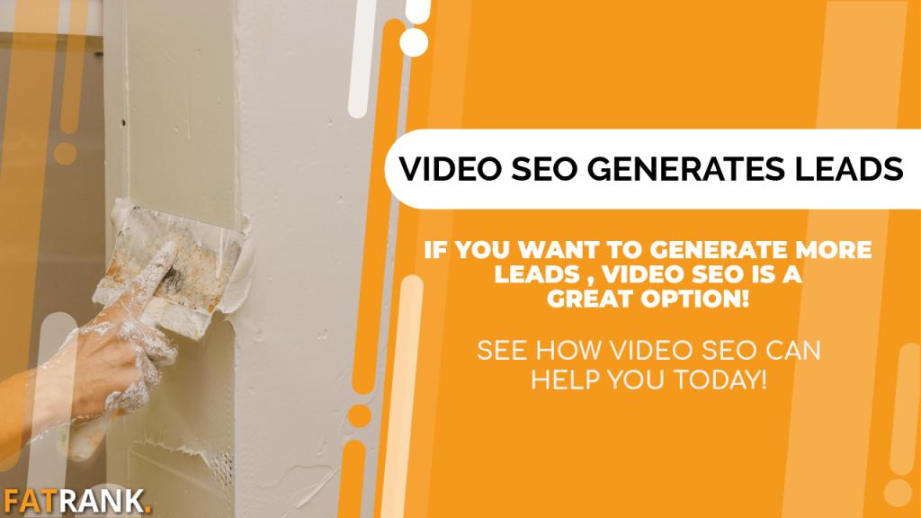 Video SEO Generates Plastering Leads