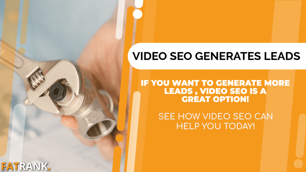 Video seo generates plumber leads