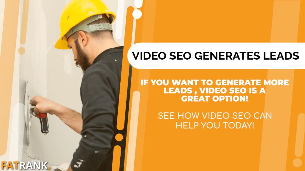 Video seo generates rendering leads