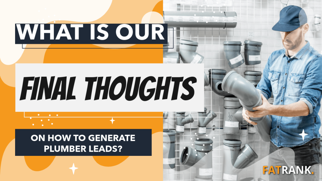 What is our final thoughts on how to generate plumber leads